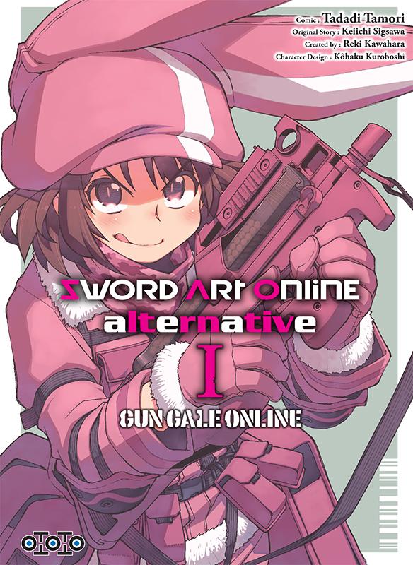 Sword Art Online Alternative - Gun Gale Online chez Ototo Manga