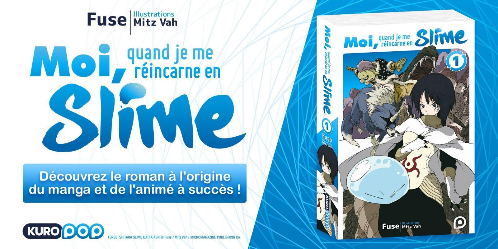 Le roman Moi, quand je me réincarne en Slime chez Kurokawa