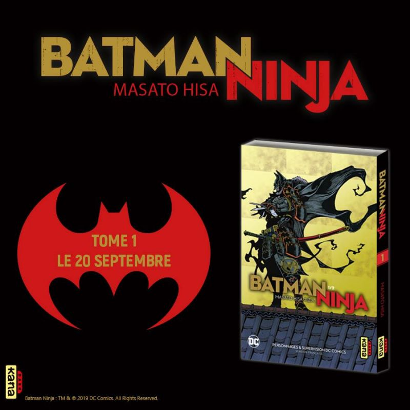 Batman Ninja chez Kana