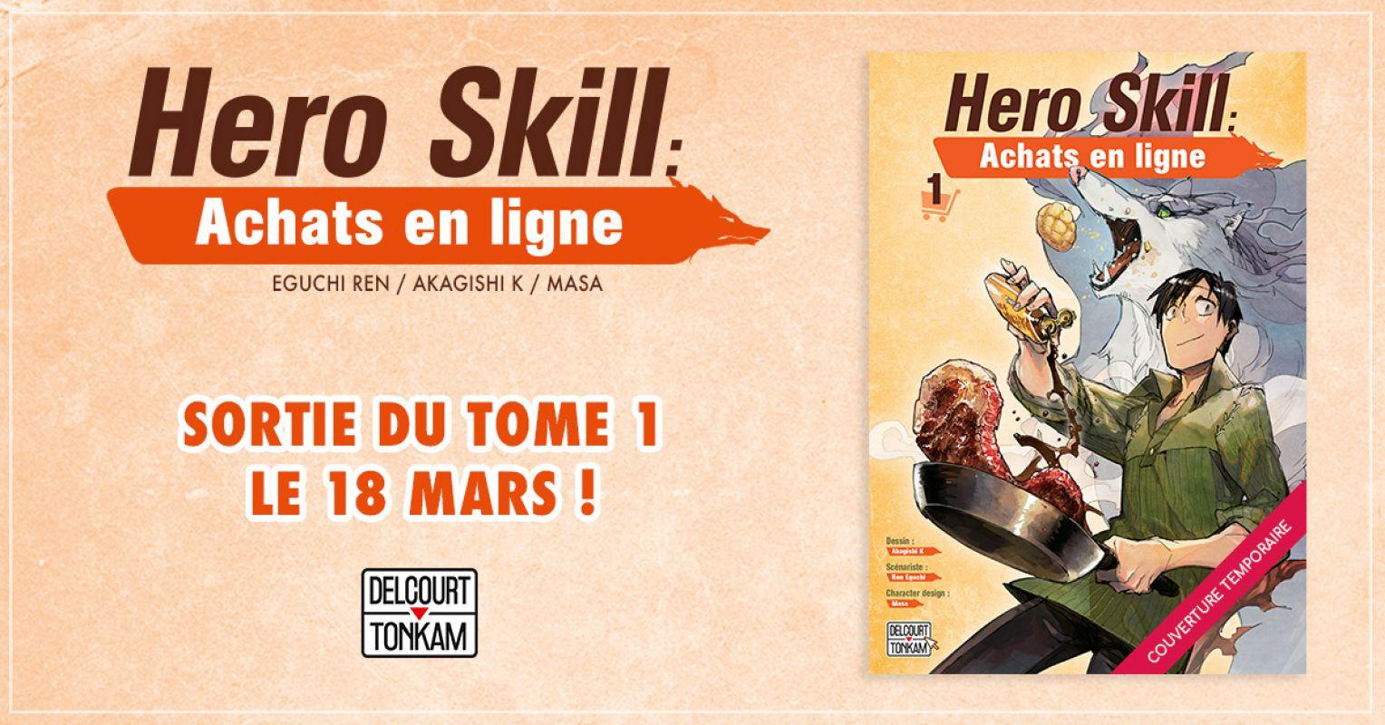 Hero Skill : Achats en Ligne chez Delcourt/Tonkam