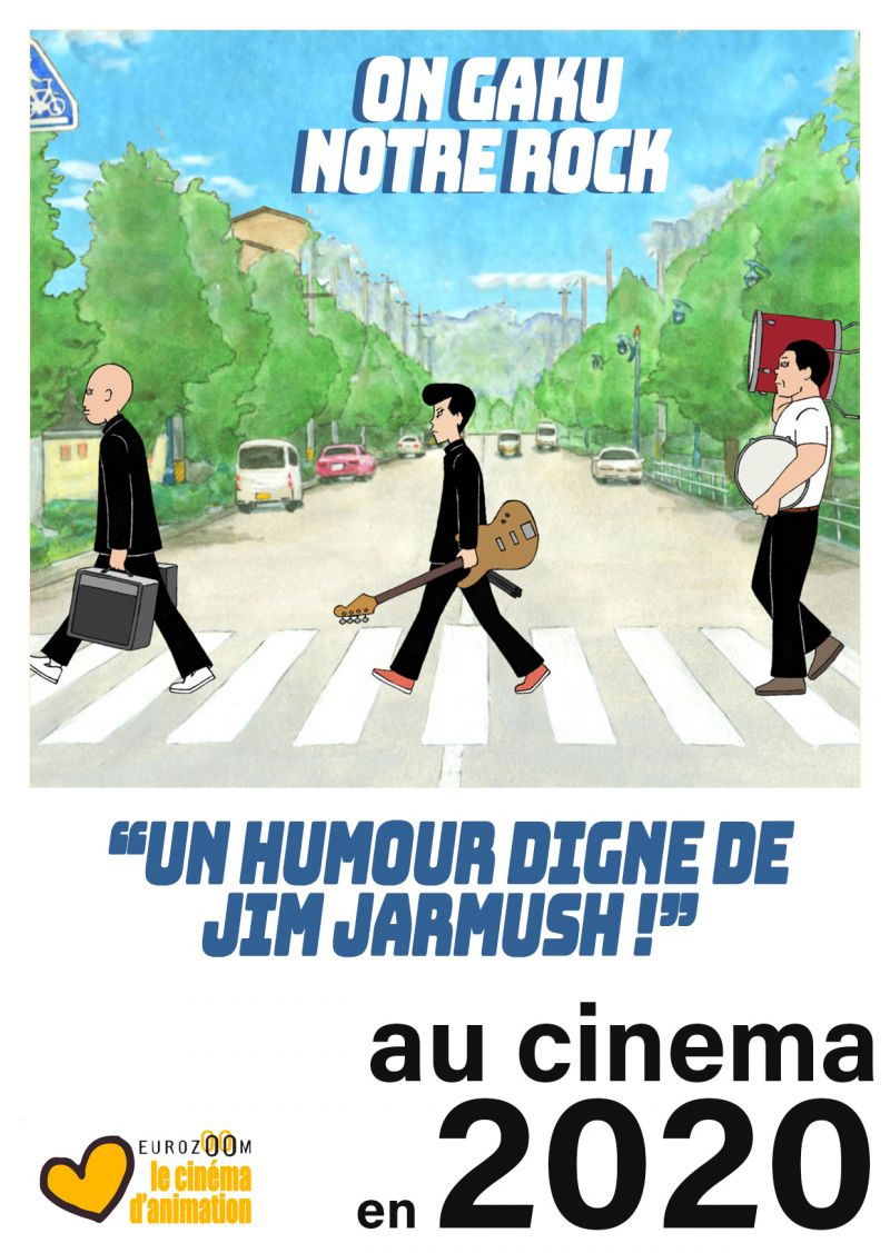 Le film d'animation On Gaku : Notre Rock au cinéma en France !