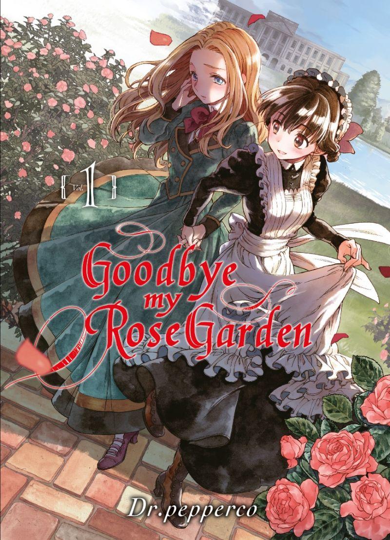 Découvrez les premières pages de Goodbye My Rose Garden !