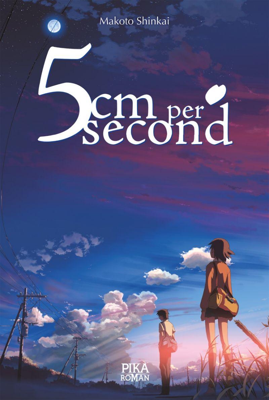 Le roman 5 cm Par Seconde chez Pika