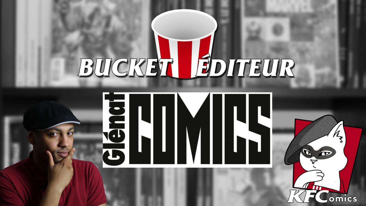 K.F.Comics - Bucket Éditeur : Glénat Comics