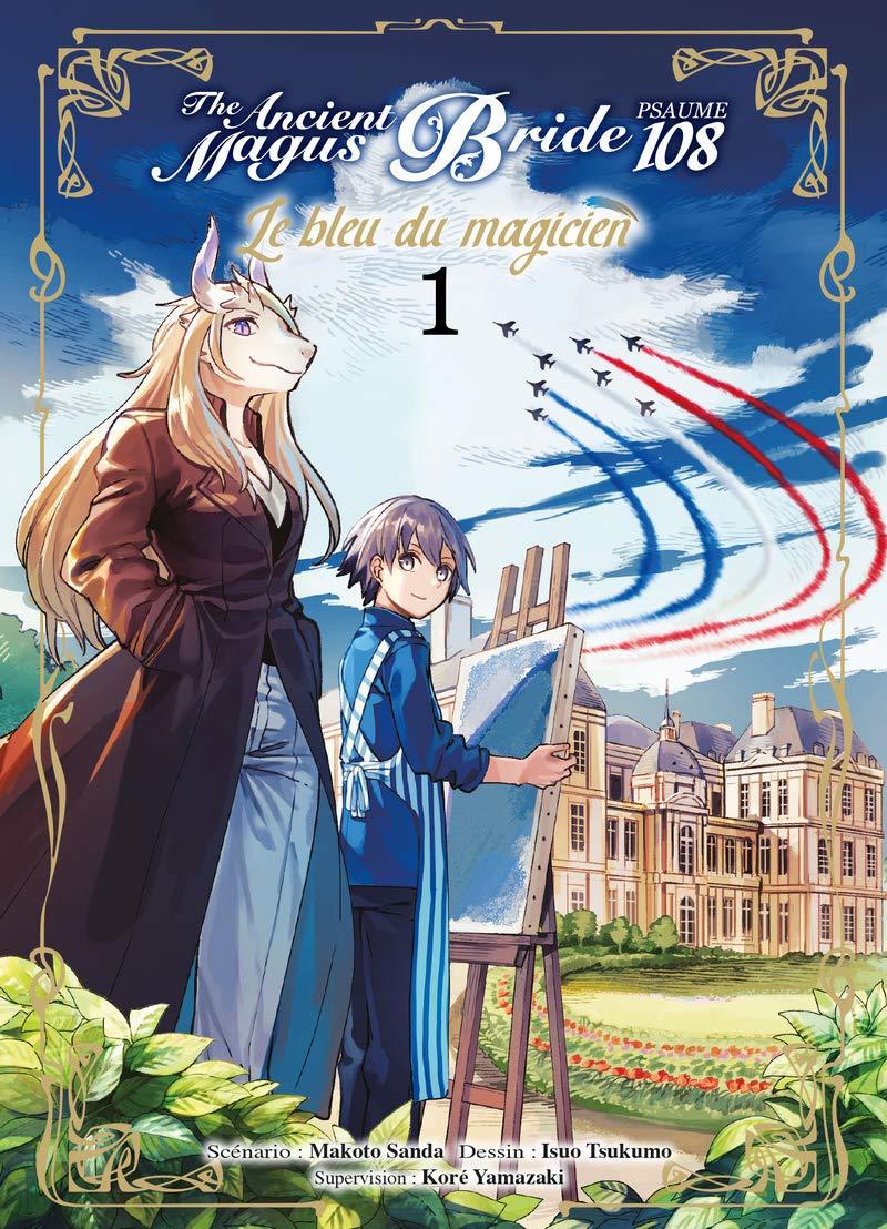 Découvrez les premières pages de The Ancient Magus Bride Psaume 108 - Le Bleu du Magicien !