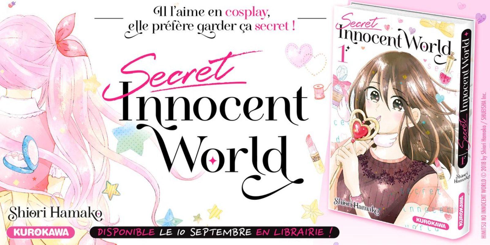 Secret Innocent World chez Kurokawa