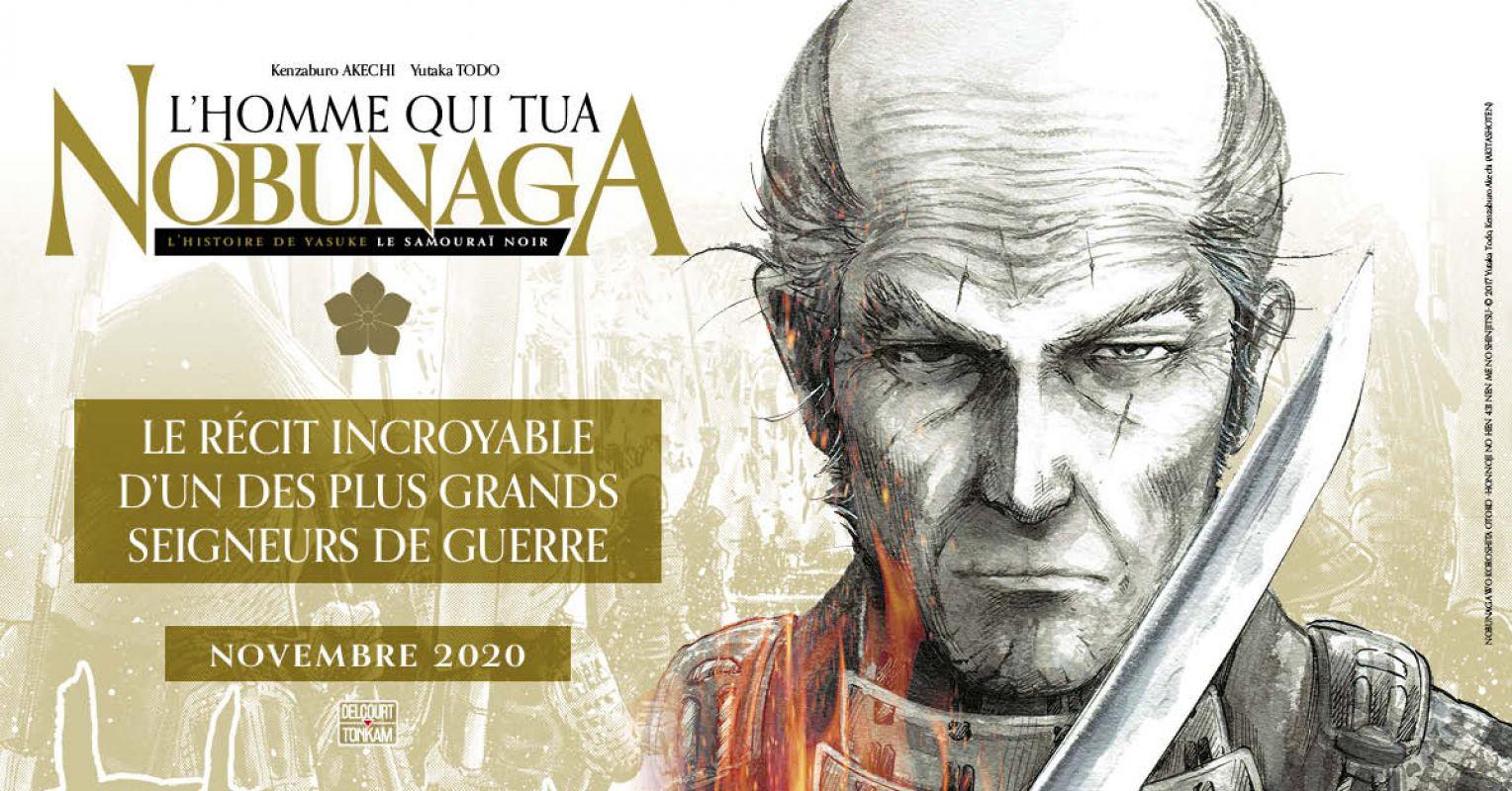 L'Homme Qui Tua Nobunaga chez Delcourt/Tonkam