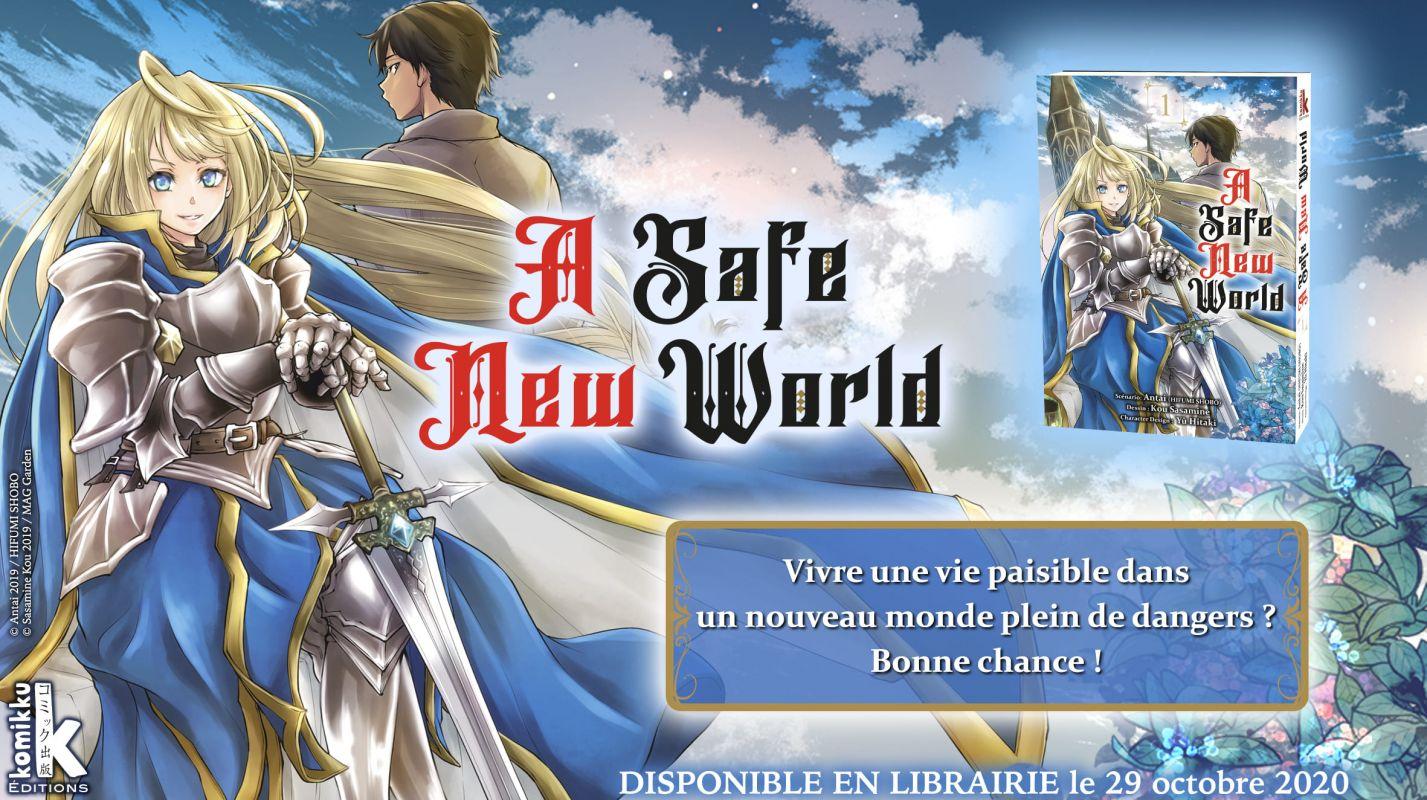 Découvrez les premières pages de A Safe New World en ligne !