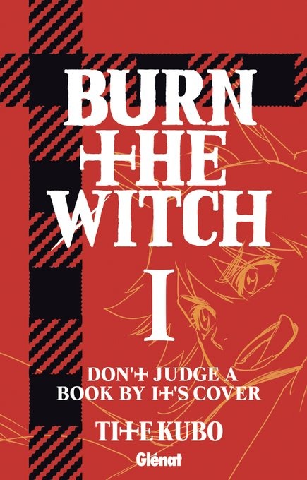 Le premier tome du manga Burn The Witch a une date en France !