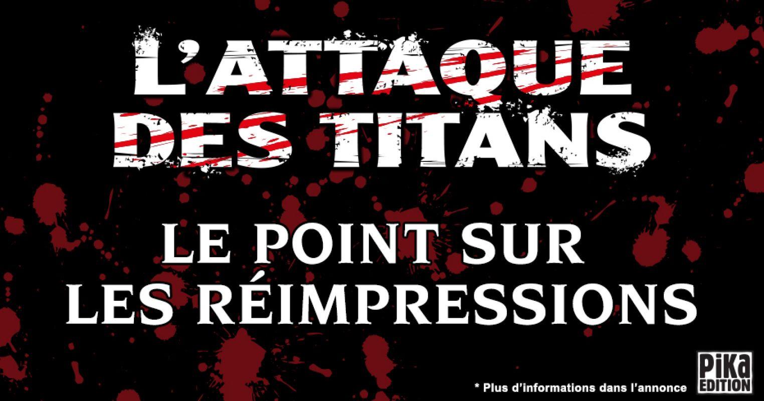 Pika annonce des réimpressions pour le manga L'Attaque des Titans !