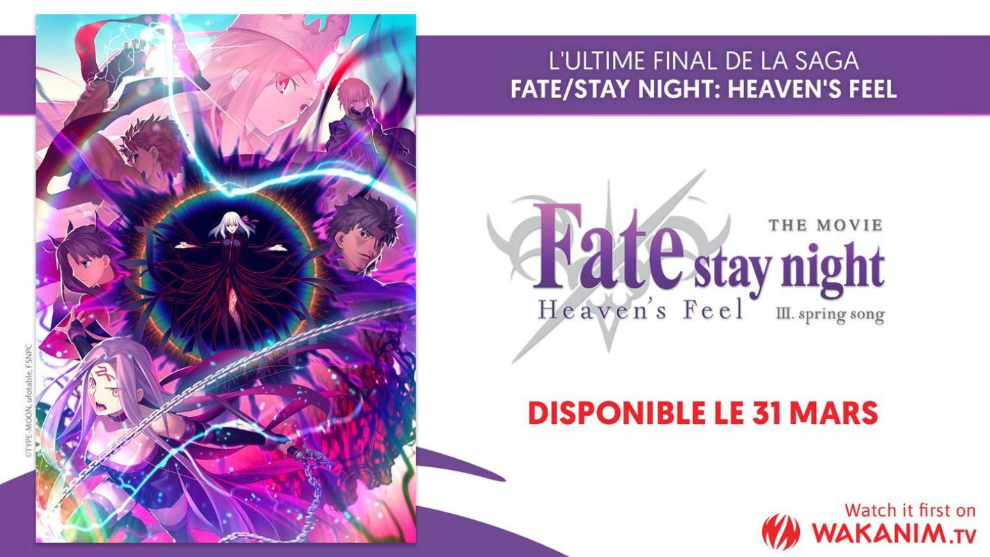 La date du film Fate/Stay Night : Heaven's Feel III sur Wakanim dévoilée !