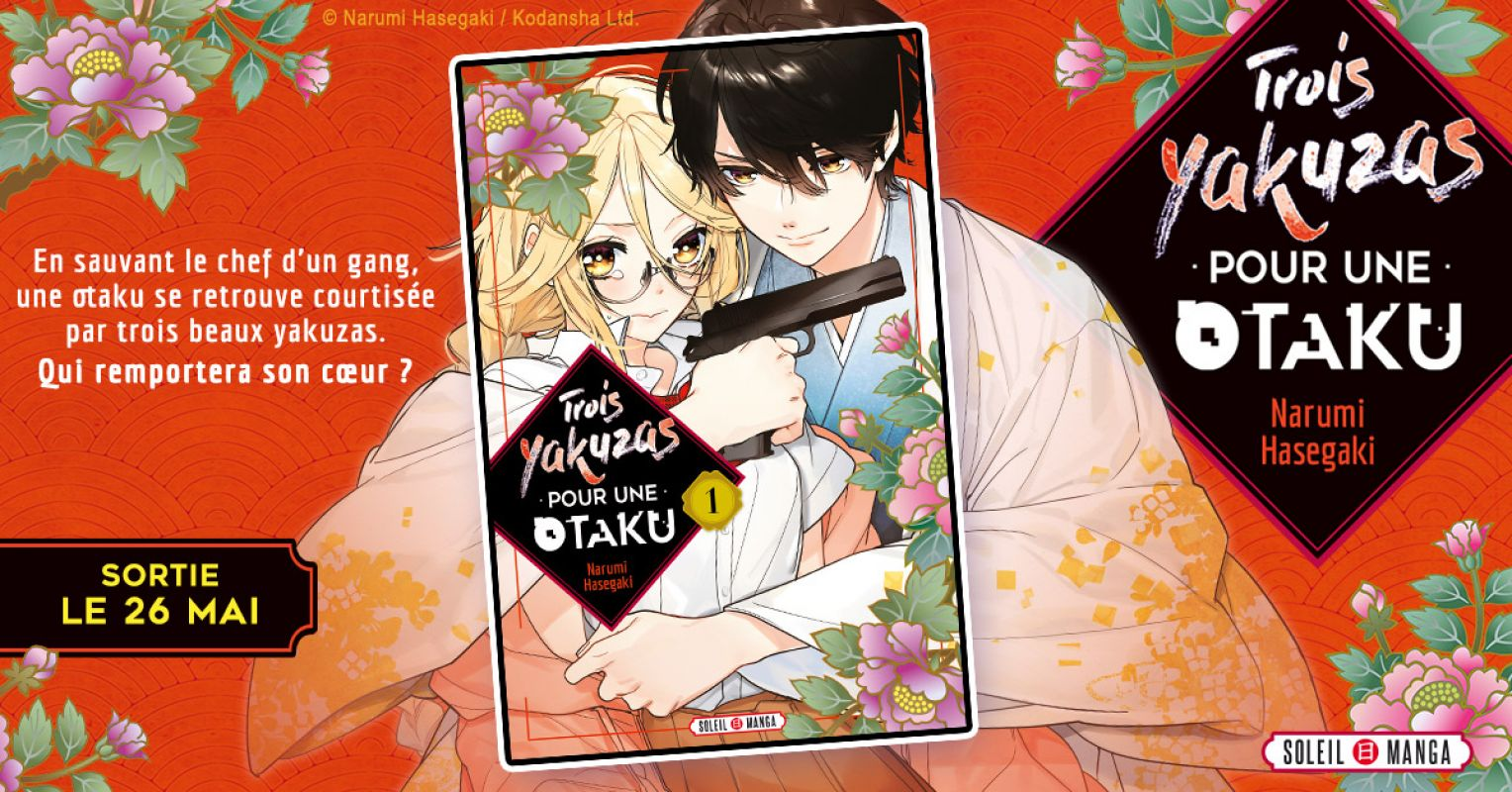 Trois Yakuzas pour une Otaku chez Soleil Manga
