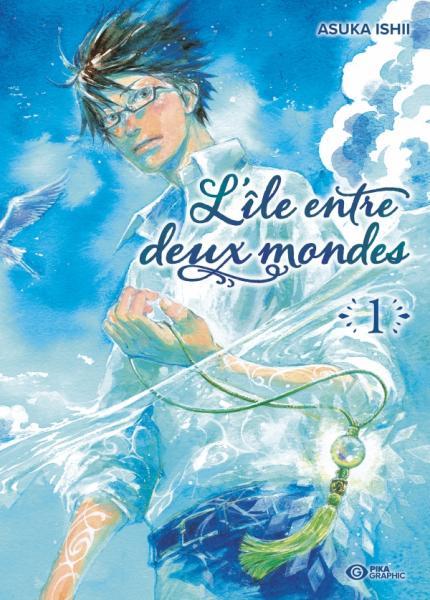 Découvrez les premières pages de L'Île Entre Deux Mondes !