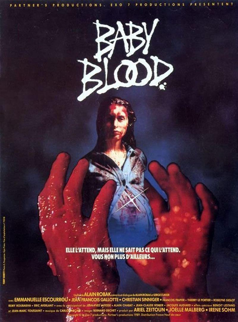Retour vers le passé :  Baby Blood (1989)