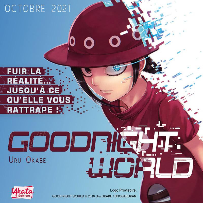 Goodnight World chez Akata